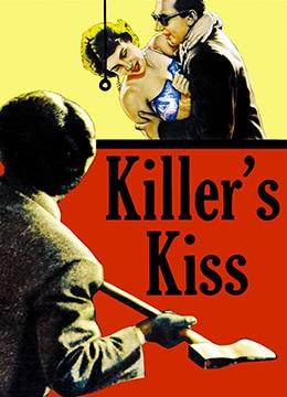 《杀手之吻》1955年美国犯罪,剧情,黑色电影电影在线观看
