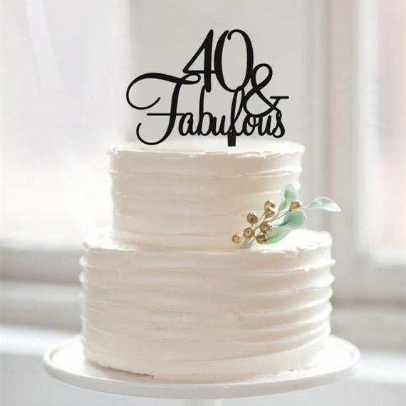40th Happy Birthday Cake Topper 40 Amp Fabulous Cake Topper