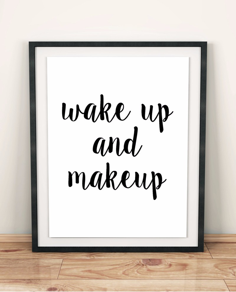 P120 wake up and make up quotes canvas art print art wall for Decoration murale wall art