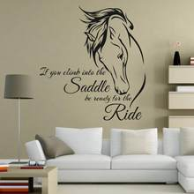 Removable Horse Riding Wall Decal Quote Vinyl Art If You Climb Into the Saddle Be Ready for the Ride Horse Decor Wall Sticker(China)