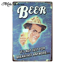 [ Mike86 ] Beer Not just for Breakfast Anymore Metal Tin sign Home Bar Painting Pub Poster Decorative AA-298 Mix order 20*30 CM(China)