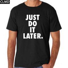 cotton just do it later short sleeve men tshirt casual mens o-neck t shirts fashion cool men's tee shirts tops men T-shirt 2017