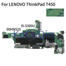 KoCoQin האם מחשב נייד עבור LENOVO ThinkPad T450 I5-5300U Mainboard 00HN525 AIVL0 NM-A251(China)