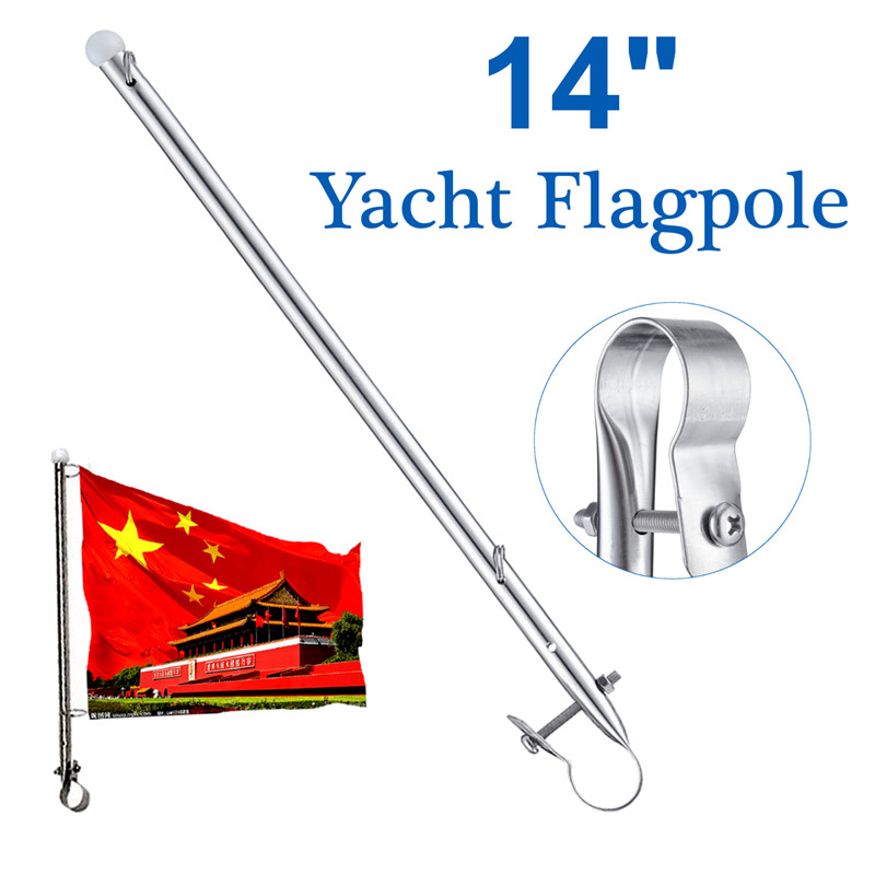 14 Inch Marine Grade Stainless Steel Boat Flag Pole Clamp Kayak Boat Yachts Replacement Accessories Dinghy Raise Flag Rod Parts
