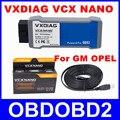 VXDIAG VCX NANO Для Gm Opel 2 В 1 OBD2 диагностический Инструмент Программист VXDIAG Новейшее Программное Обеспечение Tech2win GDS2 TIS2WEB Лучше, Чем MDI