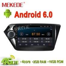 Envío libre Android6.0 RAM 2G radio Del Coche para KIA K2 RIO soporte gps navigtor radio ipod bluetooth 4g wifi