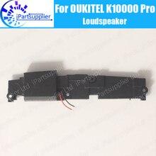 Oukitel K10000 Proลำโพง100% ใหม่Loud Buzzer Ringer Replacementอุปกรณ์เสริมสำหรับOukitel K10000 Pro
