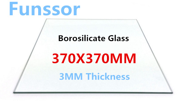 A Funssor  borosilicate glass heating bed   370*370*3mm  printing glass plate