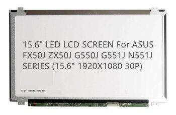 """15.6"""" LED LCD SCREEN For ASUS FX50J ZX50J G550J G551J N551J  SERIES (15.6"""" 1920X1080 30P)"""