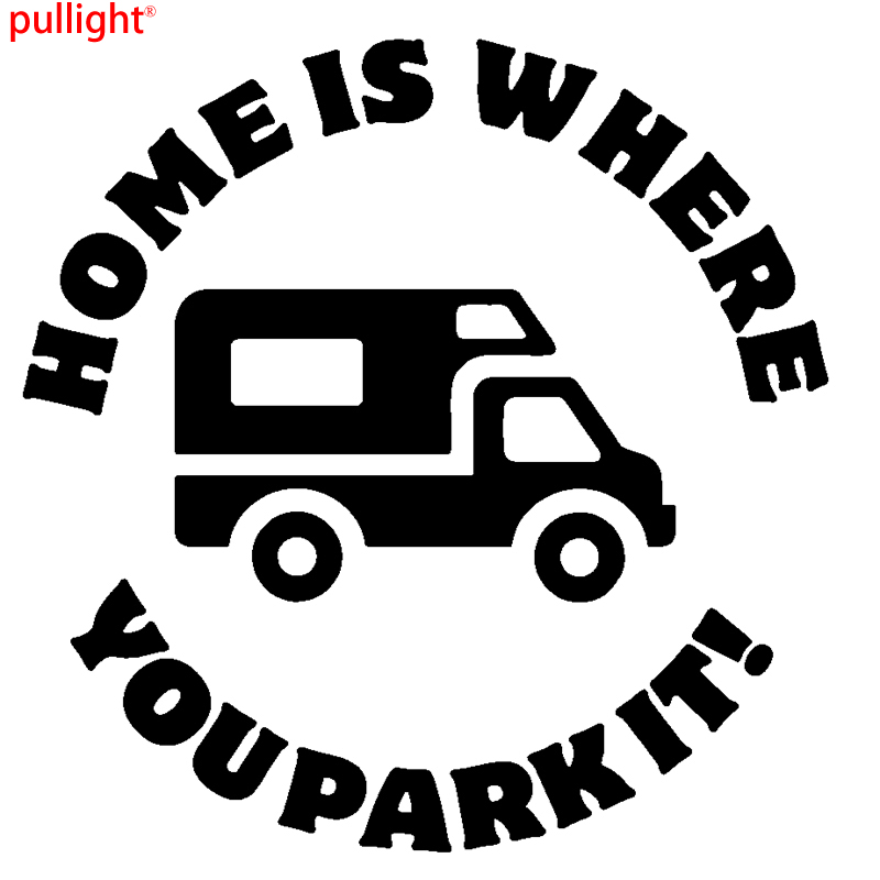 HOME IS WHERE YOU PARK IT Vinyl Sticker Ideal for Campervan Motorhome Window ...