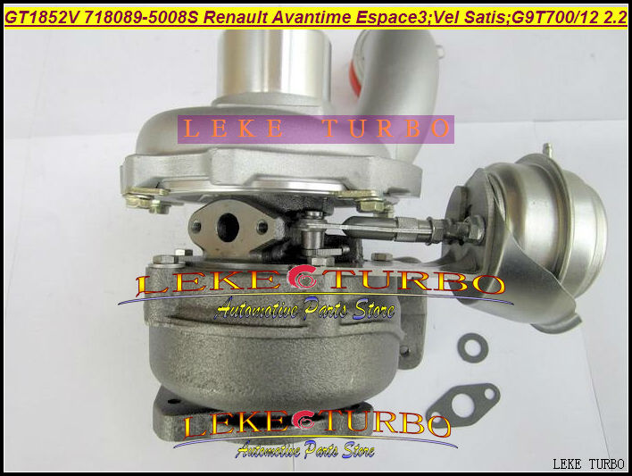 GT1852V 718089 718089-5007S 718089-0008 718089-0007 718089-6 Turbo Turbocharger For Renault Espace Vel Satis G9T712 G9T700 2.2L