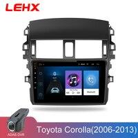 LEHX Car Android 8.1 Radio Multimedia Player Navigation GPS For Toyota Corolla E140/150 2006 2007 2013 Navigation wifi