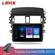 LEHX Car Android 8.1 Radio Lettore Multimediale di Navigazione GPS Per Toyota Corolla E140/150 2006 2007-2013 di Navigazione wifi