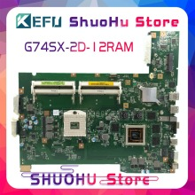 цены KEFU G74SX motherboard For ASUS G74SX laptop motherboard G74SX REV:2.0 with 2D connector tested 100% work original mainboard