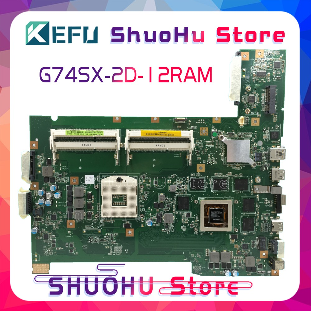 цена на SHELI G74SX motherboard For ASUS G74SX laptop motherboard G74SX REV:2.0 with 2D connector tested 100% work original mainboard