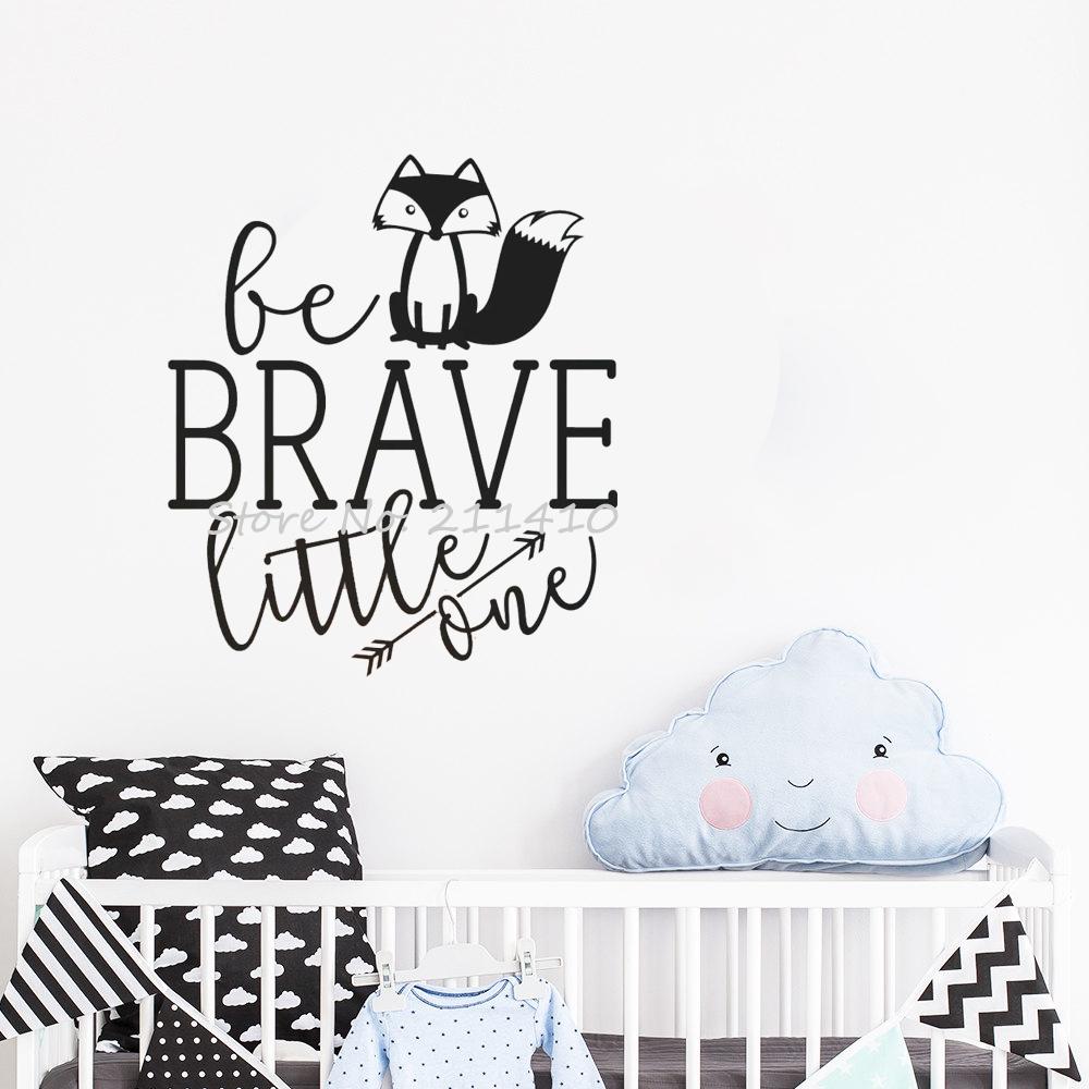 Ser Corajoso Pequeno Adesivos De Parede Para Quarto De Crianças Do Bebê  Nursery Room Decor Wall Decals Cotações Bonito Fox Adesi. Part 54