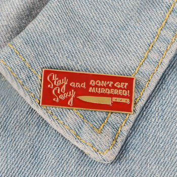 XEDZ Trend new classic ticket shape badge brooch STAY SEXY AND DON'T GET MURDERED fashion generous backpack shirt jewelry gift image