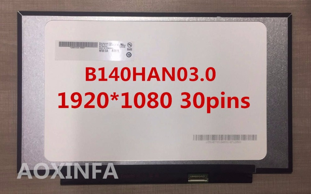 14.0LED LCD Screen For B140HAN03.0 1920(RGB)*1080 WUXGA FHD eDP Non touch Panel han sheng led