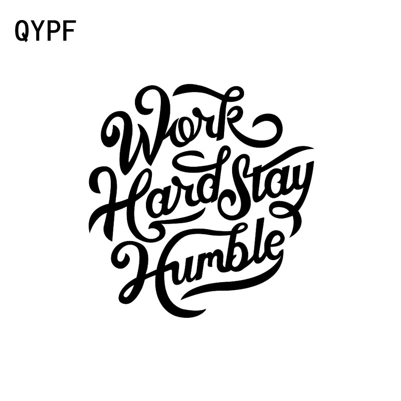 QYPF 14.5cm*15cm WORK HARD STAY HUMBLE Kanji Fashion Vinyl High-quality Car Sticker Decal Black/Silver C15-0048