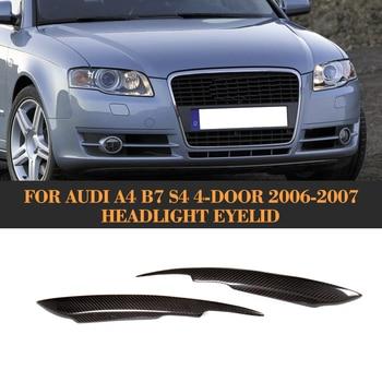 Carbon Fiber Front Headlight Eyebrows HeadLamp Eyelids for Audi A4 B7 S4 4 Door Only 2006 2007 For S Line S4 Standard 2PCS