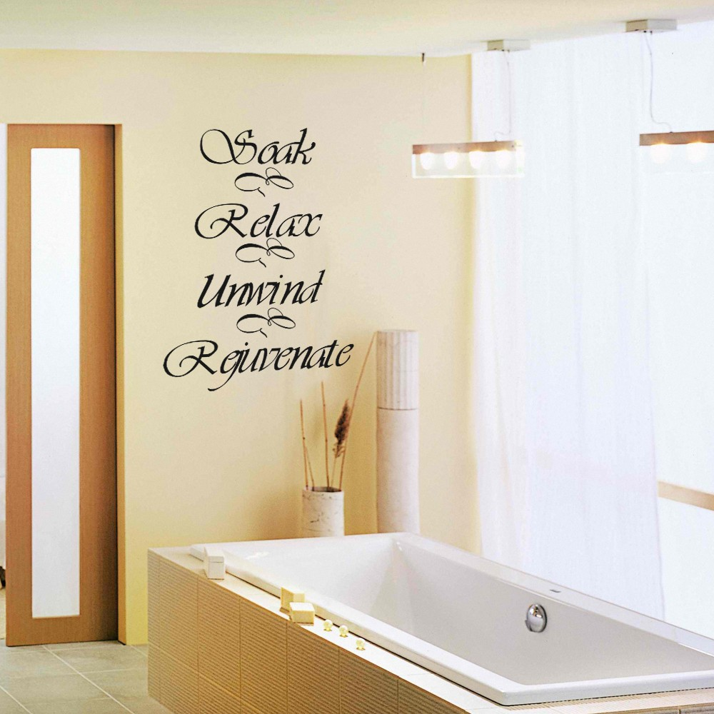Soak Relax Unwind Rejuvenate Bathroom Bath Bubbles Bath Tub Wall ...