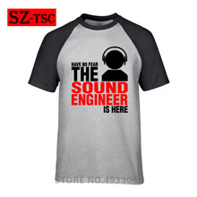 summer fashion letter printed Have No Fear The Sound Engineer Is Here t shirt men tees cotton short sleeves tops t-shirt #203