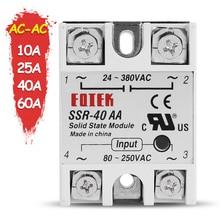 10A 25A 40A 60A AC-AC Однофазное твердотельное реле постоянного тока SSR SSR-10AA SSR-25AA SSR-40AA SSR-60AA 80-250VAC 220 В переменного тока до 24-380 В переменного тока