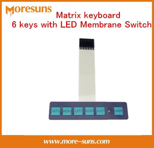 Fast Free Ship 5pcs/lot Display switch/matrix keyboard/metal dome Switch control panel 6 keys with LED Membrane Switch