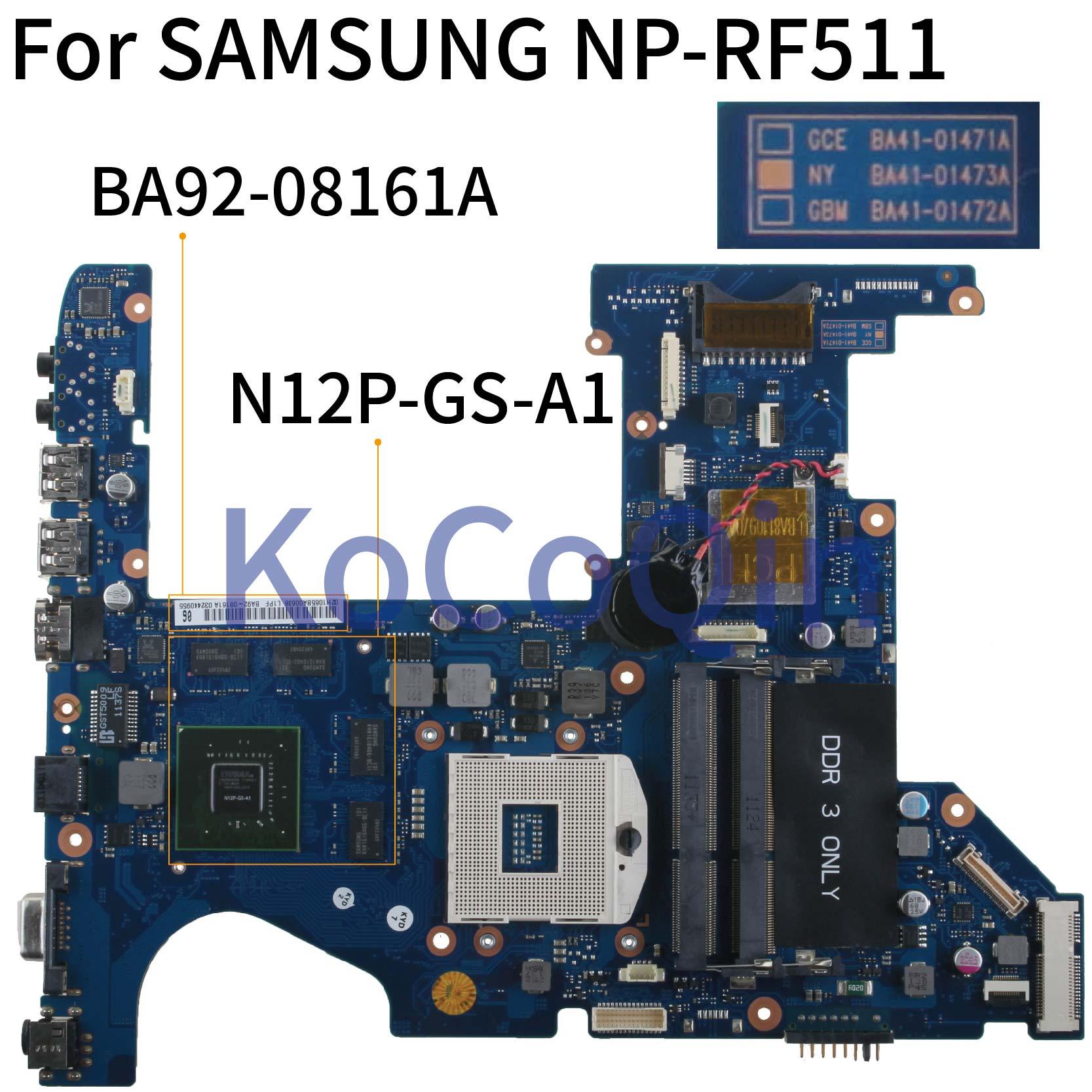KoCoQin Laptop Motherboard For SAMSUNG NP-RF511 RF411 GT540M 1GB Mainboard BA41-01473A BA92-08161A N12P-GS-A1 HM65