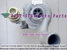 GT1549 751768-5004S 751768 703245 703245-0002 Turbo For Renault Laguna Megane SCENIC TRAFIC For Volvo S40 V40 F9Q 1.9L DCI 105HP
