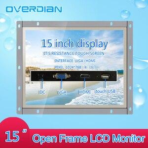 Image 1 - 15 inç Endüstriyel Kontrol lcd monitör VGA/TouchUSB/HDMI Ekran Arayüzü Açık Çerçeve Dirençli Dokunmatik Ekran Metal Kabuk 1024*768