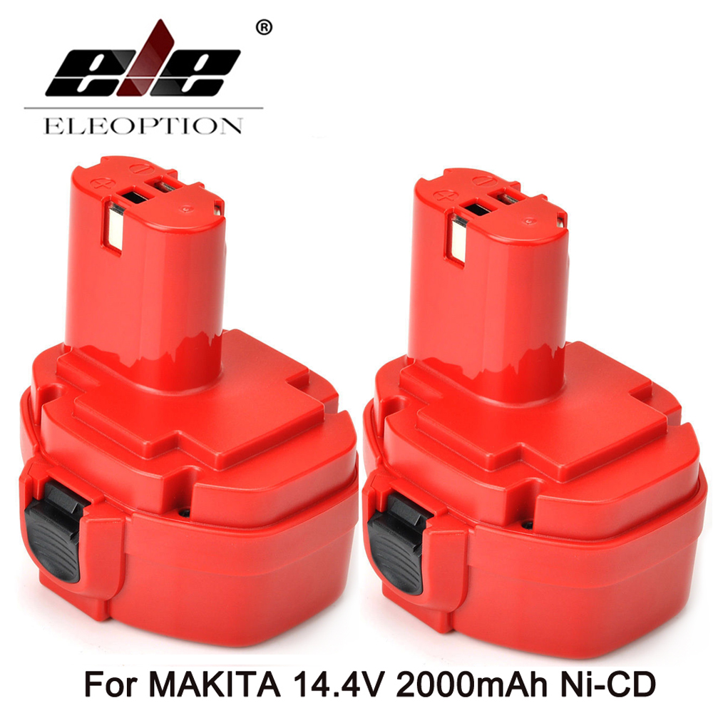 ELEOPTION High Quality 2PCS NEW 14.4V NI-CD 2000MAH 2000Mah POWER TOOL BATTERY for MAKITA 14.4 VOLT Cordless Drill 2.0Ah