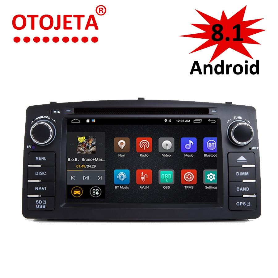OTOJETA Android 8.1.0 HU De Voiture DVD pour Toyota Corolla E120 BYD F3 DVR 3g/4g GPS radio lecteur multimédia de voiture appareil de navigation