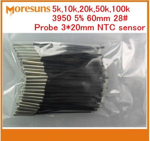 Fast Free Ship 10pcs/lot NTC Thermistor Temperature Sensor 5k,10k,20k,50k,100k 3950 5% 60mm 28# 3*20 NTC Custom Probe NTC Sensor