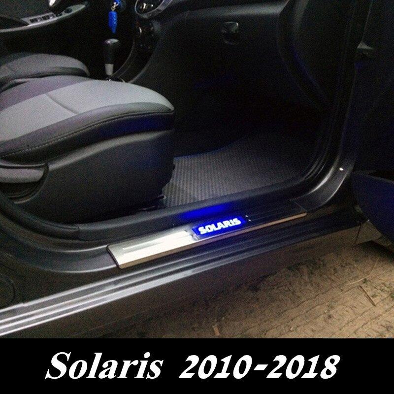Protecteur de seuil de porte de voiture Solaris lumière LED plaque de seuil de seuil de porte en acier inoxydable pour HYUNDAI Solaris 2010-2018