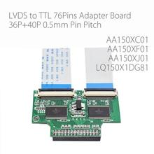 BX HC AA150 lvds à placa de adaptador 36p + 40p ttl 2ch 8bit 76 pinos 0.5mm para lcd aa150xc01 lq150x1dg81 com 2 cabos ffc/fpc