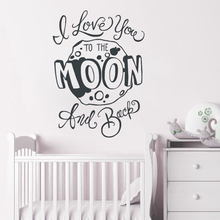 Nursery Quote Wall Sticker I Love You to the Moon and Back Kids Bedroom Decor Vinyl Decal AY1229