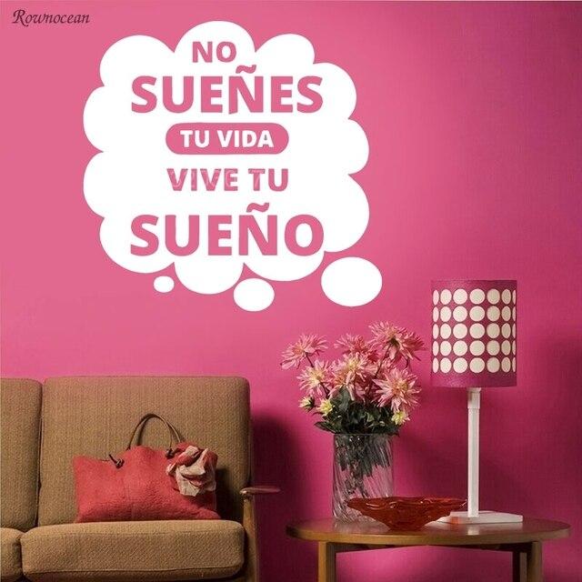 no suenes tu vida vinyl wall decal sticker spanish latin mexican