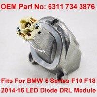 F10 F18 LCI Daytime Driving Angel Eye Light DRL LED Maker Module OEM Part Number 63117343876 Fits For BMW 5 Series F10 F18 14 16