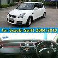 Dashmats car-styling accesorios del coche del tablero de instrumentos cubierta para Maruti Suzuki Swift Sport 2004 2005 2006 2007 2008 2009 2010 rhd
