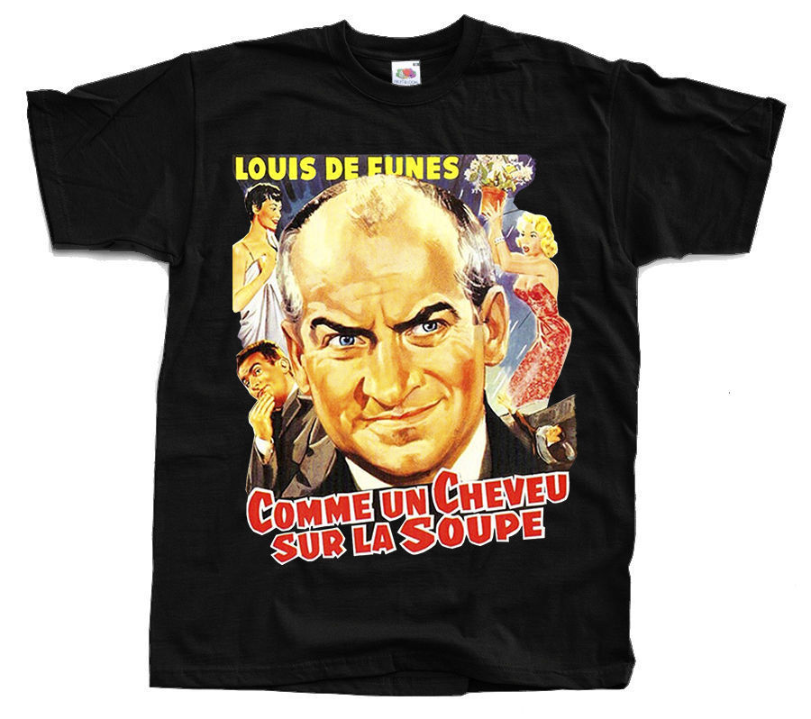 Comme Un Cheveu Sur La Soupe Ver 2 T Shirt All Sizes S 4Xl Louis De Funes(China)