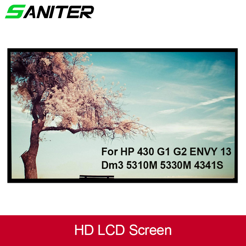 SANITER Apply to 430 G1 G2 ENVY 13 Dm3 5310M 5330M 4341S 13.3 inch LCD screen Laptop LCD Screen saniter ltn140kt08 801 apply to samsung np700z3a s03us special 14 inch high score laptop lcd screen