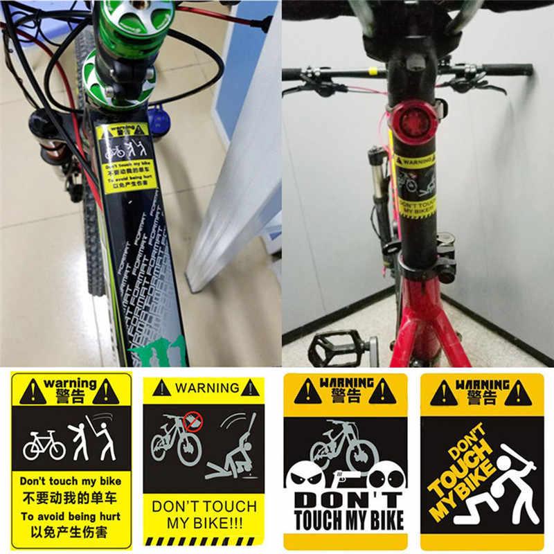 อย่า Touche ของฉันจักรยานเดี่ยว-รถสติกเกอร์คำเตือนอุปกรณ์เสริมจักรยาน MTB กรอบสติกเกอร์ขี่จักรยานตกแต่งสะท้อนแสงวาง
