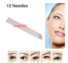 12 Pin Microblading Needles Permanent Makeup Eyebrow Blade For 3D Embroidery Manual Tattoo Pen