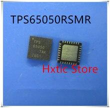 NEW 10PCS/LOT TPS65050RSMR TPS65050RSMT TPS65050 QFN-32 IC