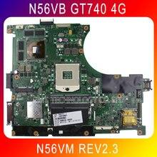 D'origine pour Asus N56VB Carte Mère N56VM Rev2.3 carte mère GT740 4G N14P-GE-OP-A2 989 Scoket Soutien N56VJ N56VZ testé bien
