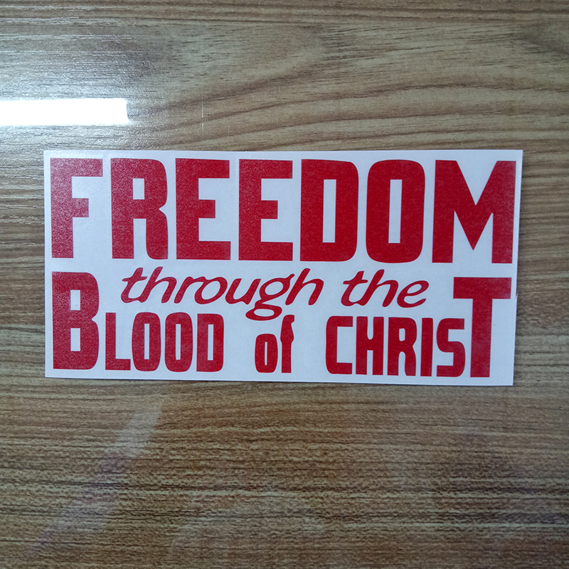 Freedom Through The Blood Of Christ Religious Car Truck Vinyl Decal Sticker Car Accessories Motorcycle Helmet Car Styling in Car Stickers from Automobiles Motorcycles