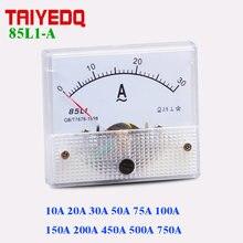 85L1-A AC Panel Meter 10A 15A 20A 30A 50A 75A 100A 250A 500A 750A 1KA Analog Panel Amperemeter Zifferblatt Strom gauge 85L1 meter