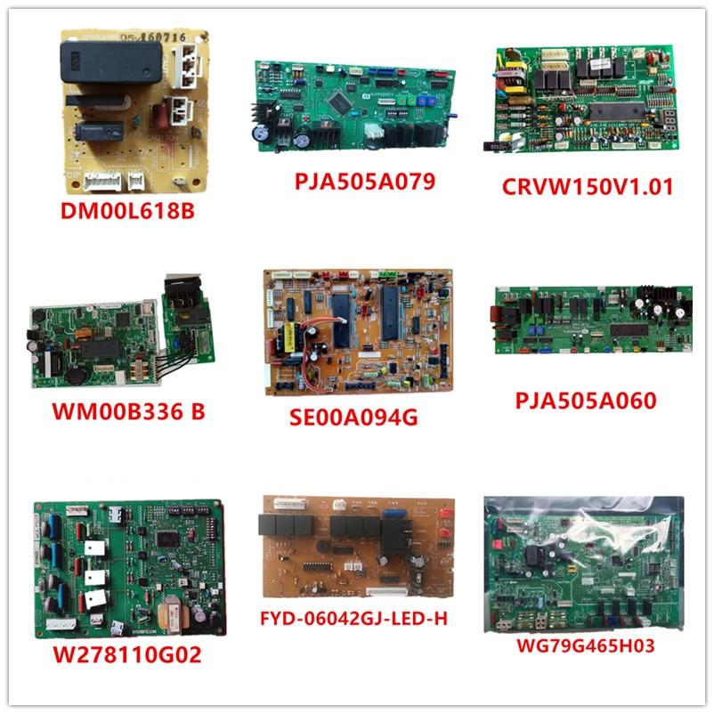 DM00L618B/ PJA505A079/ CRVW150V1.01/ WM00B336/ SE00A094G/ PJA505A060/ W278110G02/ FYD-06042GJ-LED-H/ WG79G465H03 Used Working