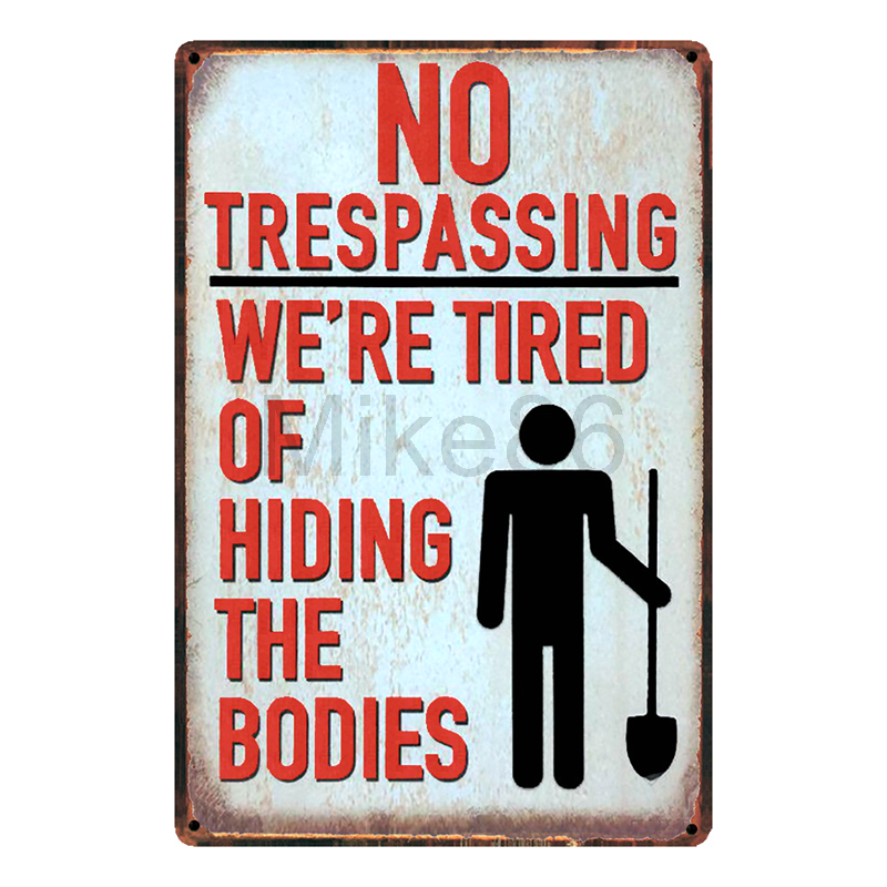 [ Mike86 ] We are Tired of hiding the bodies Tin Sign Home Bar Hotel Wall Painting Plaque Party Bar Public Decor FC-3019